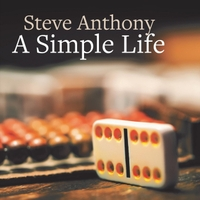 Steve Anthony is a True Texas Singer/Songwriter